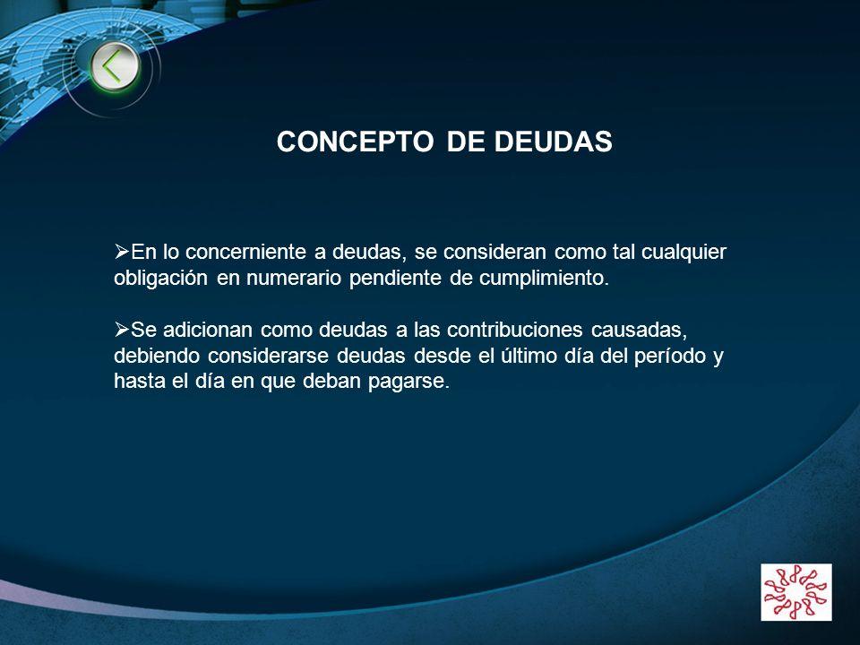 BIENVENIDOS!!!!!! CONCEPTO DE DEUDAS.