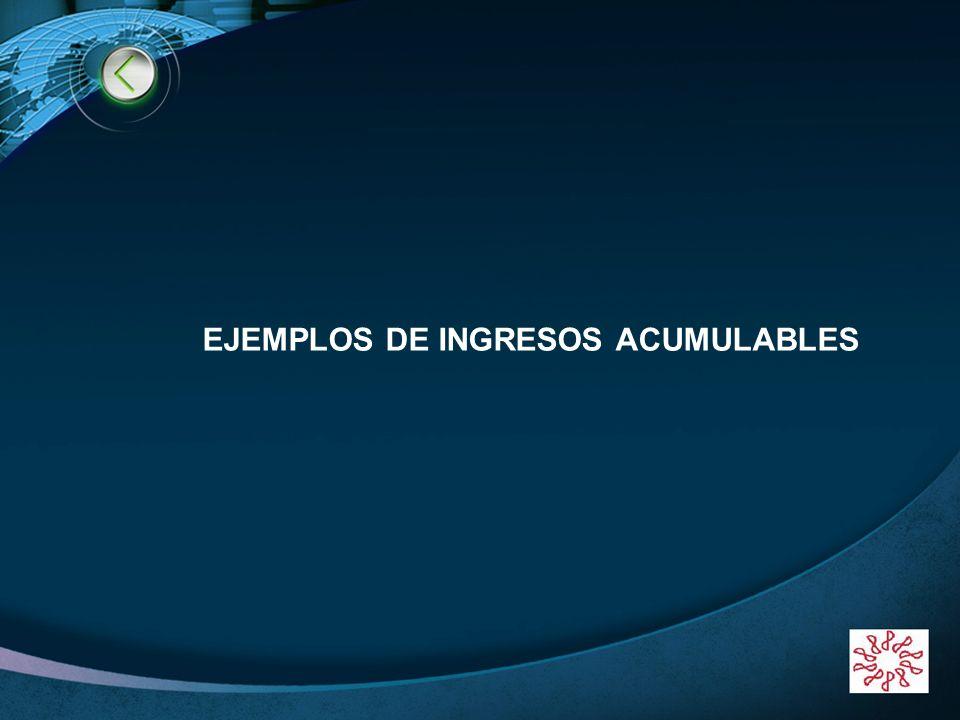 EJEMPLOS DE INGRESOS ACUMULABLES