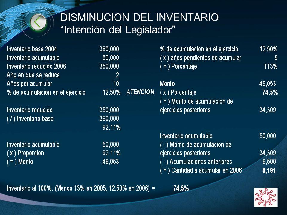 DISMINUCION DEL INVENTARIO Intención del Legislador