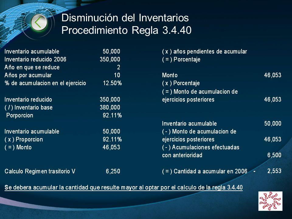 Disminución del Inventarios Procedimiento Regla 3.4.40