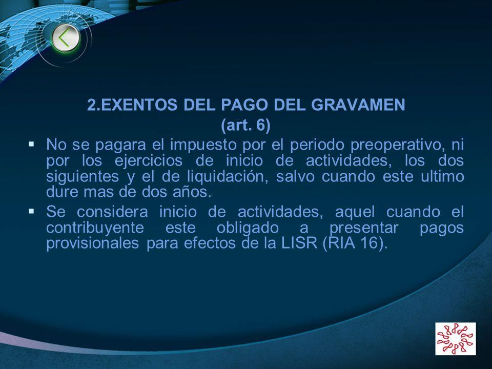 2.EXENTOS DEL PAGO DEL GRAVAMEN