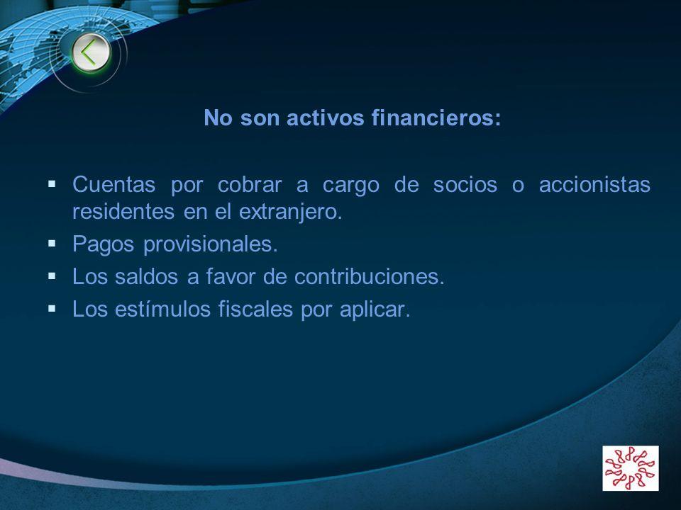 No son activos financieros: