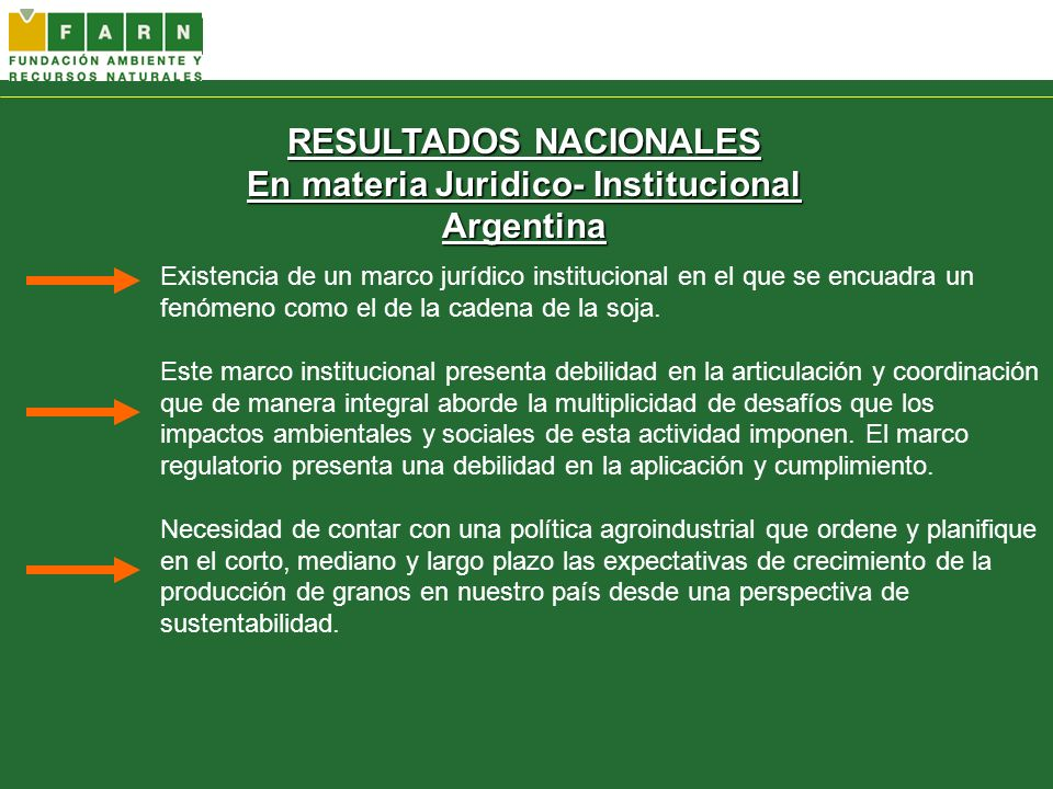 RESULTADOS NACIONALES En materia Juridico- Institucional