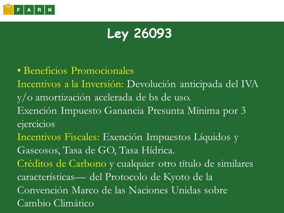 Ley 26093 • Beneficios Promocionales