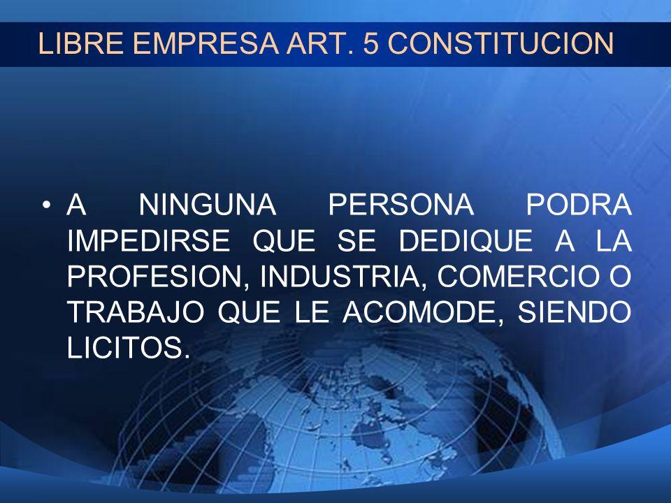 LIBRE EMPRESA ART. 5 CONSTITUCION