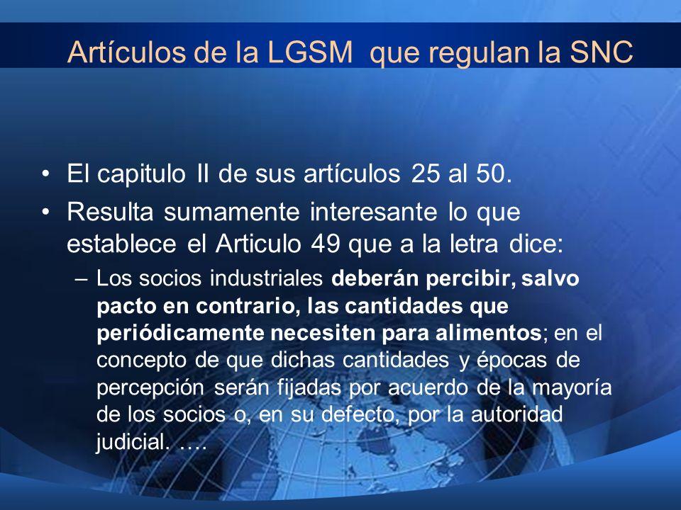 Artículos de la LGSM que regulan la SNC