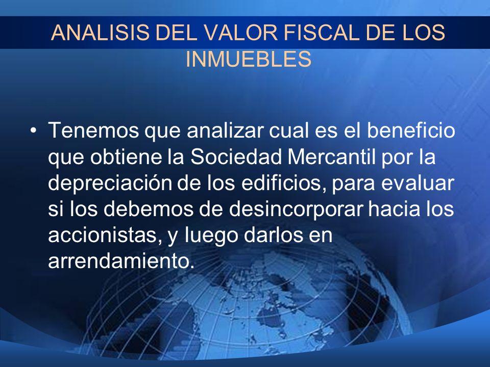 ANALISIS DEL VALOR FISCAL DE LOS INMUEBLES