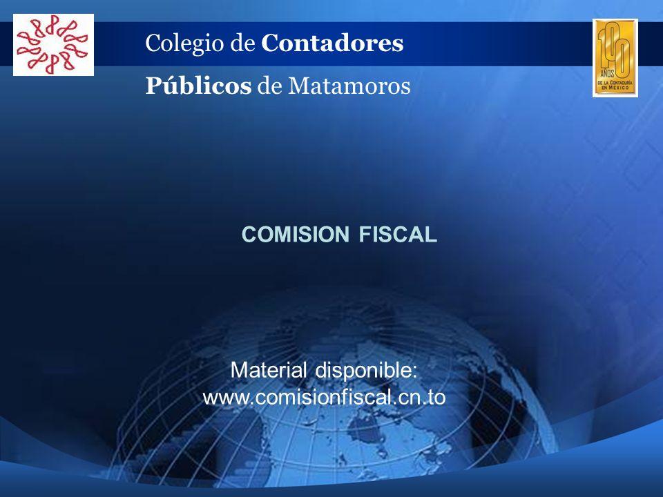 Colegio de Contadores Públicos de Matamoros COMISION FISCAL