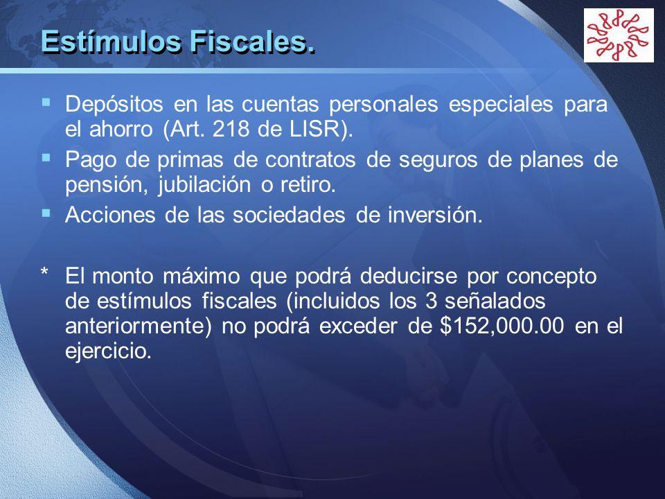 Estímulos Fiscales. Depósitos en las cuentas personales especiales para el ahorro (Art. 218 de LISR).