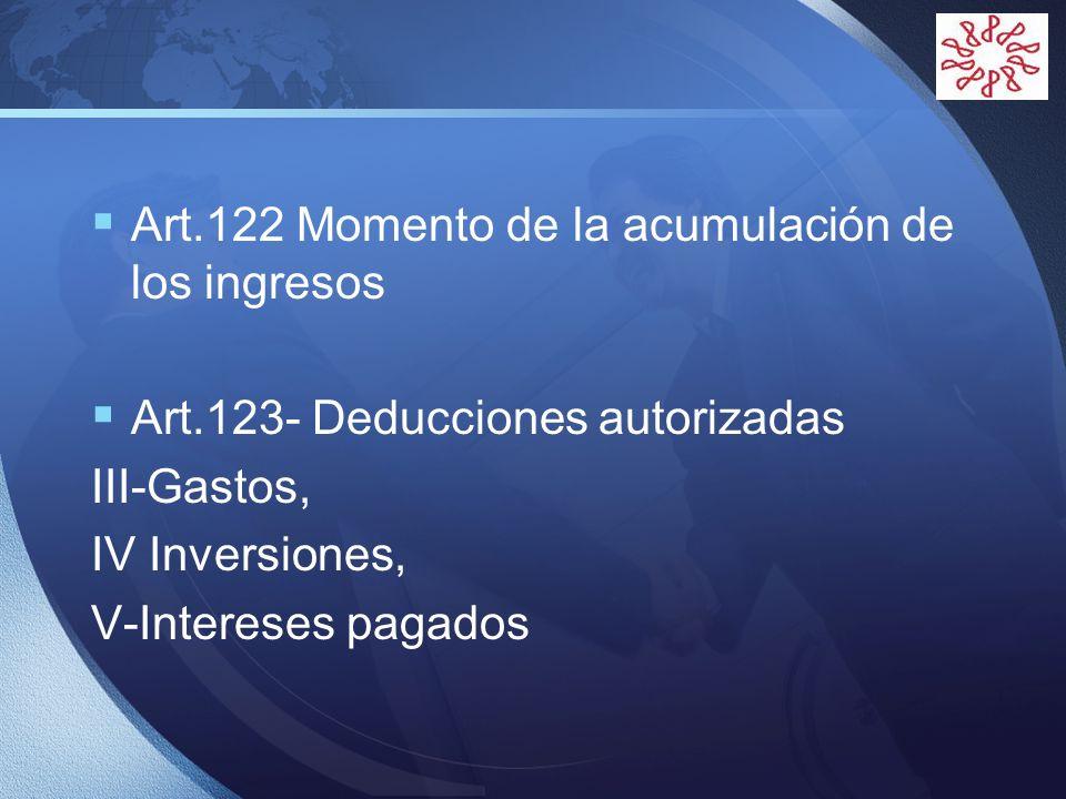 Art.122 Momento de la acumulación de los ingresos