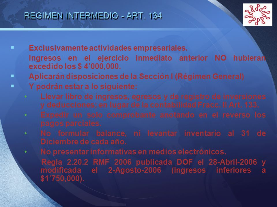 REGIMEN INTERMEDIO - ART. 134