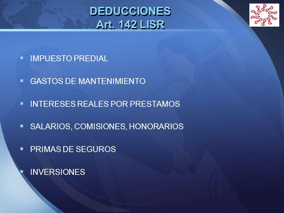 DEDUCCIONES Art. 142 LISR IMPUESTO PREDIAL GASTOS DE MANTENIMIENTO