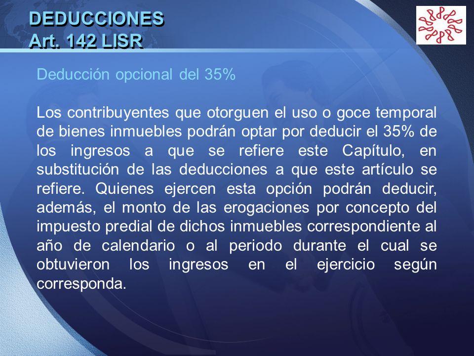 DEDUCCIONES Art. 142 LISR Deducción opcional del 35%