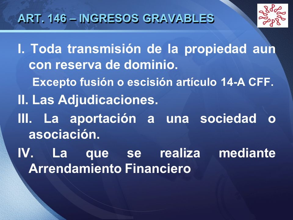 ART. 146 – INGRESOS GRAVABLES