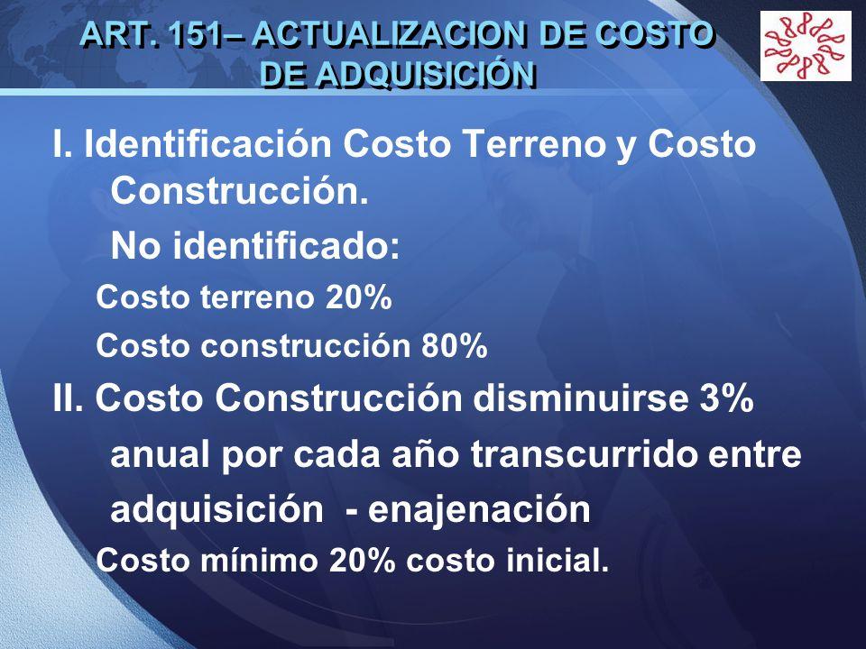 ART. 151– ACTUALIZACION DE COSTO DE ADQUISICIÓN