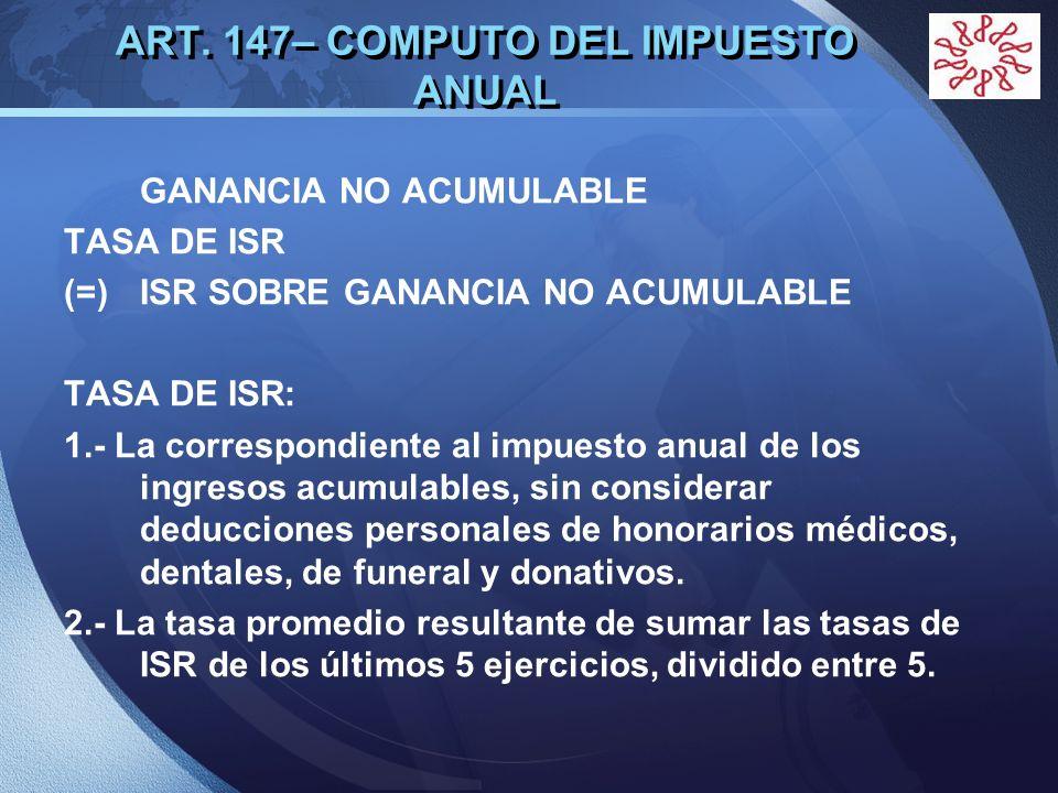 ART. 147– COMPUTO DEL IMPUESTO ANUAL