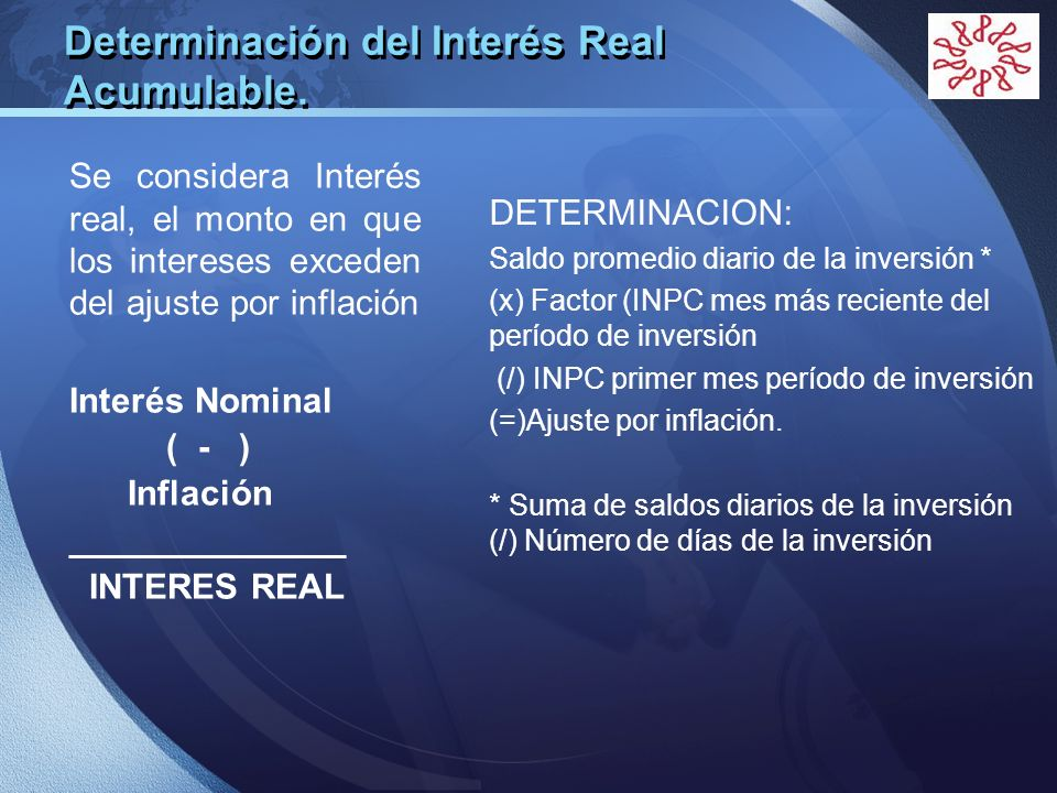 Determinación del Interés Real Acumulable.
