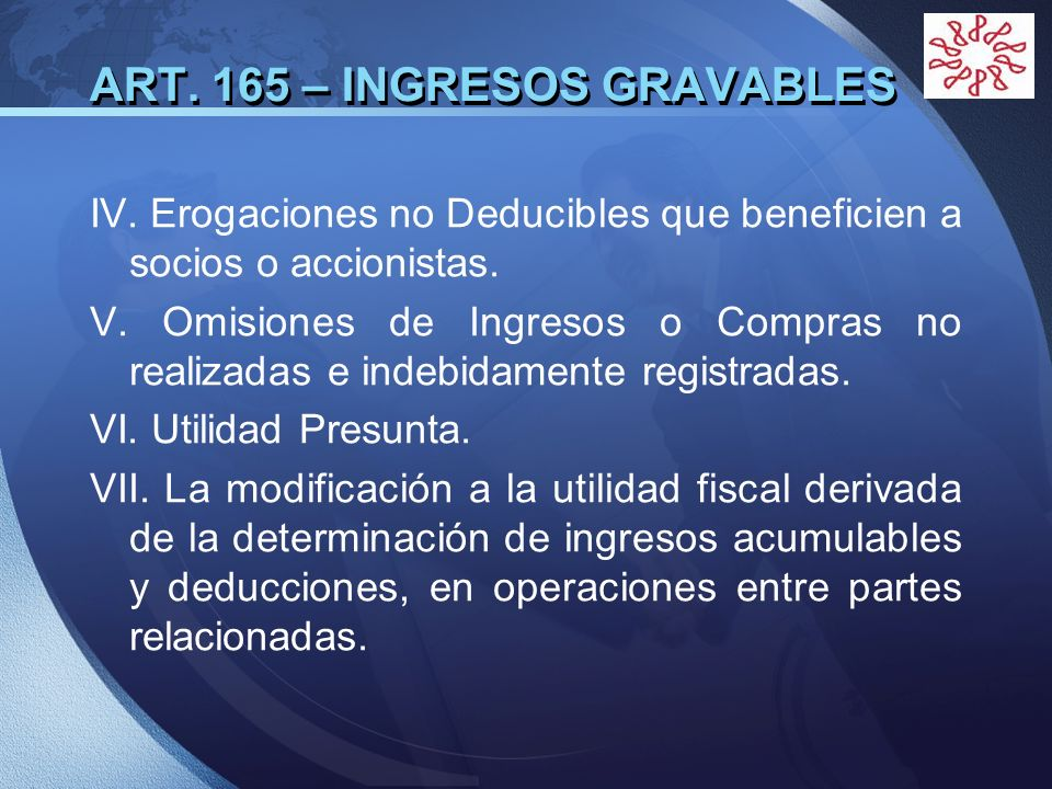 ART. 165 – INGRESOS GRAVABLES