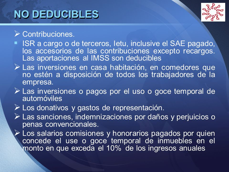 NO DEDUCIBLES Contribuciones.
