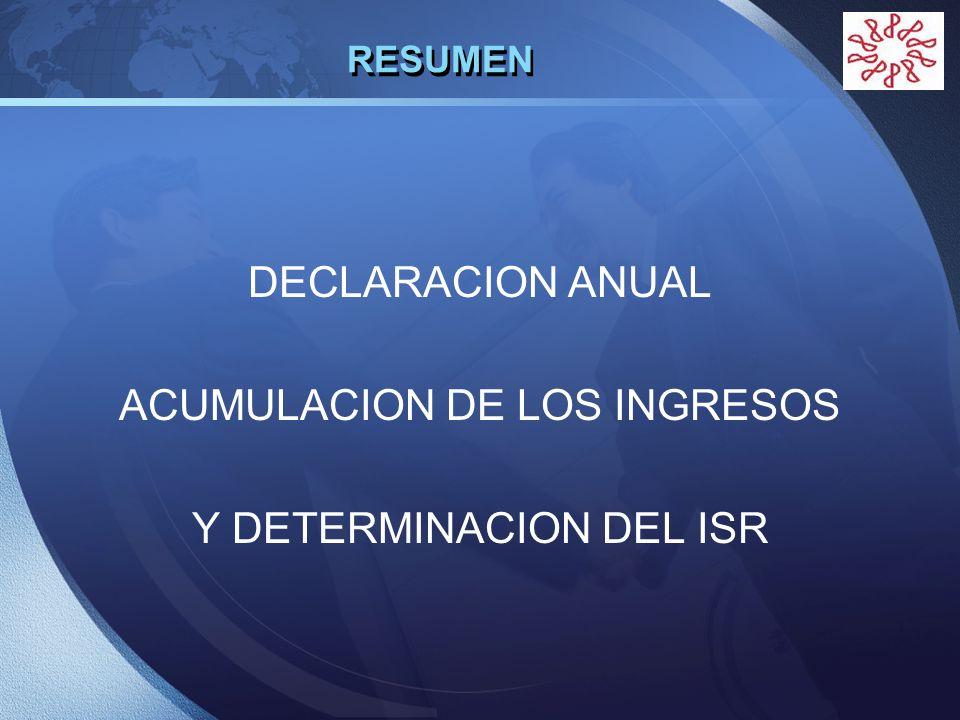 ACUMULACION DE LOS INGRESOS Y DETERMINACION DEL ISR