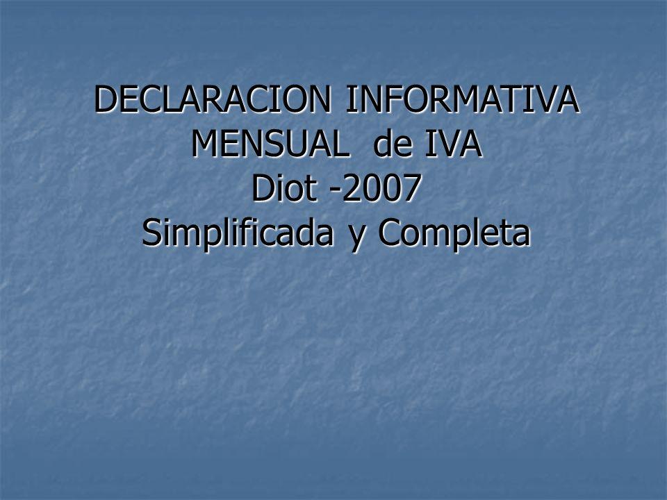 DECLARACION INFORMATIVA MENSUAL de IVA Diot -2007