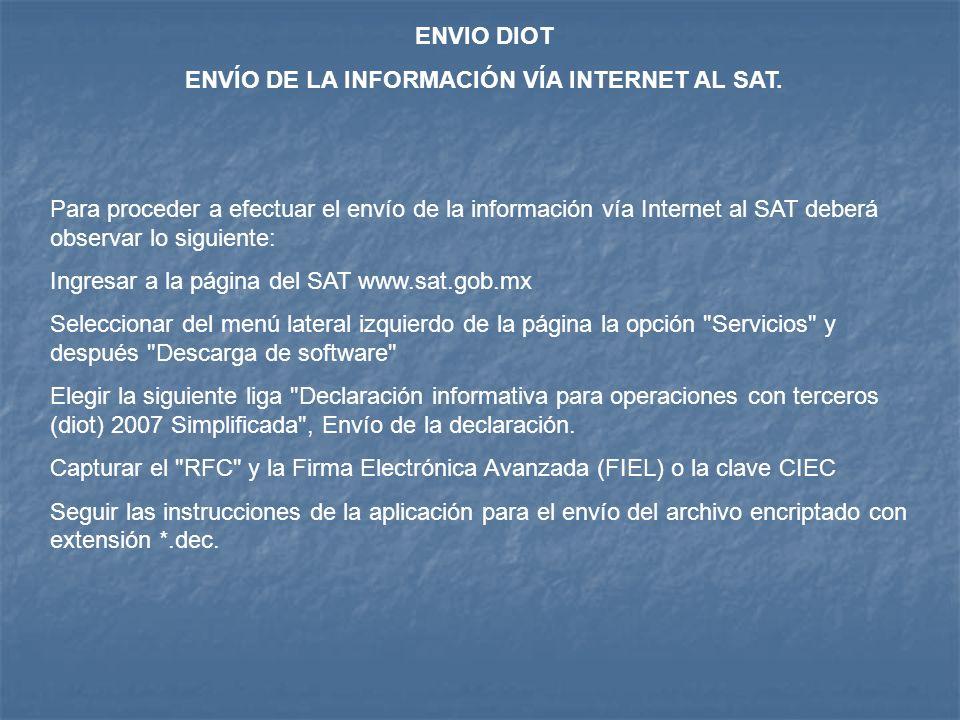 ENVÍO DE LA INFORMACIÓN VÍA INTERNET AL SAT.