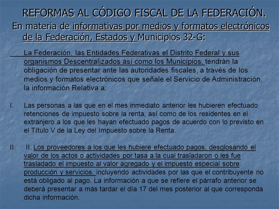 REFORMAS AL CÓDIGO FISCAL DE LA FEDERACIÓN.