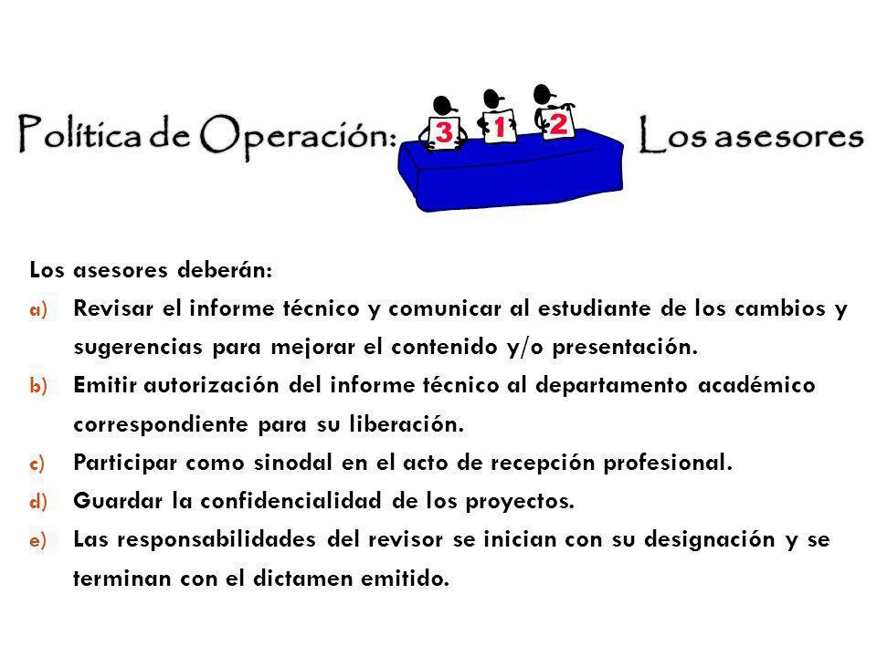 Política de Operación: Los asesores