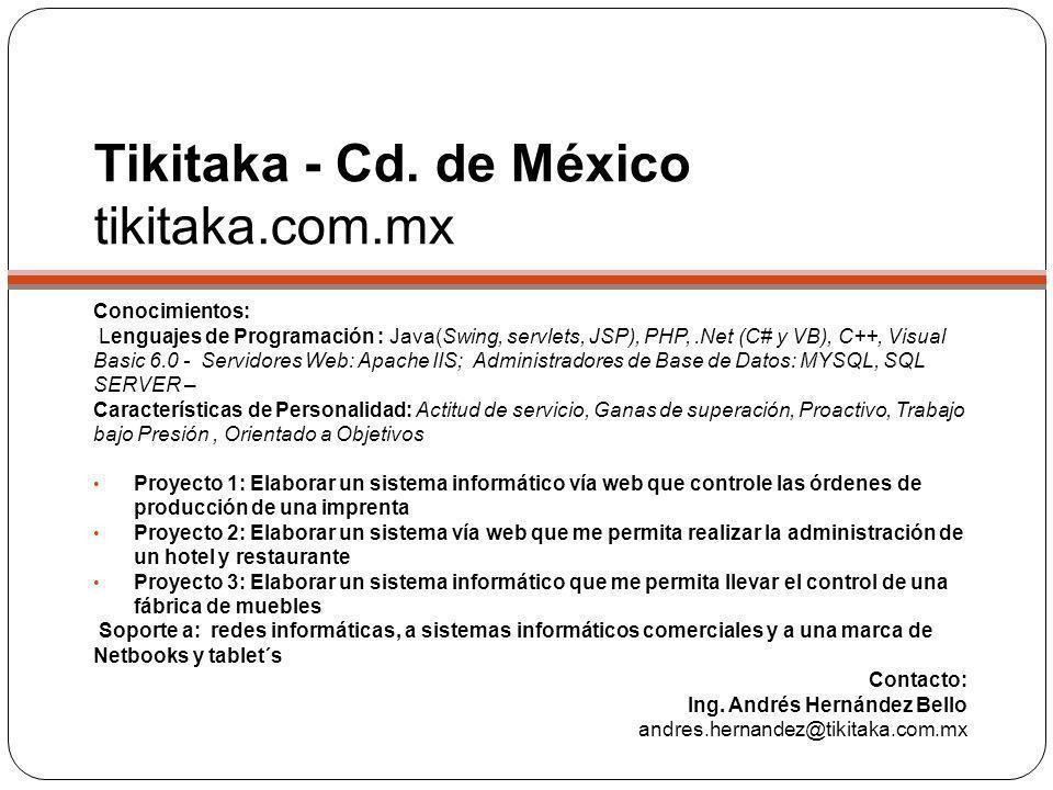 Tikitaka - Cd. de México tikitaka.com.mx