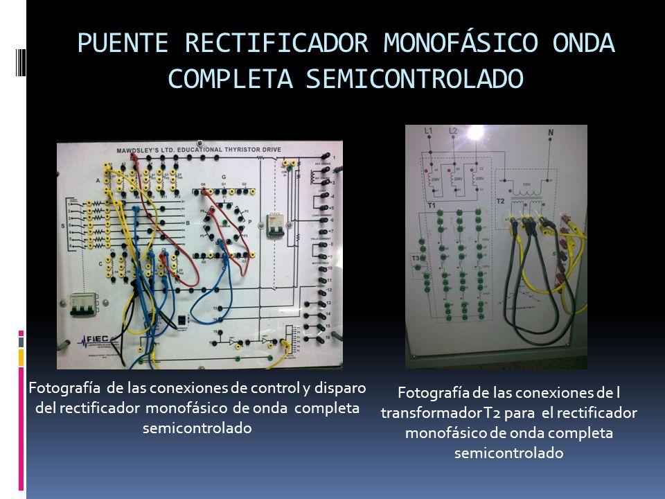 PUENTE Rectificador MONOFÁSICO ONDA COMPLETA semiCONTROLADO
