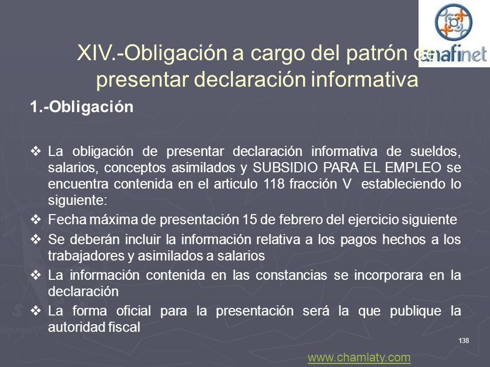 XIV.-Obligación a cargo del patrón de presentar declaración informativa