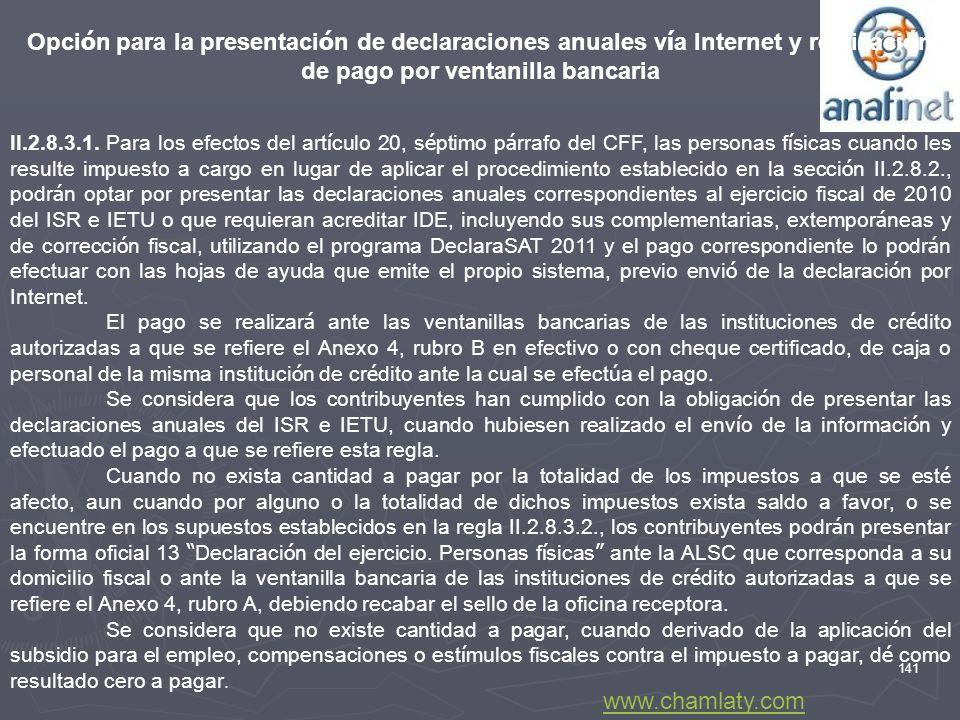 Opción para la presentación de declaraciones anuales vía Internet y realización de pago por ventanilla bancaria