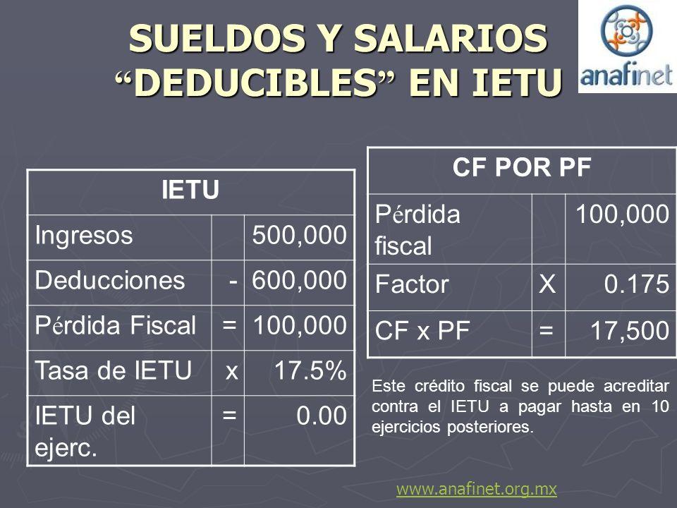 SUELDOS Y SALARIOS DEDUCIBLES EN IETU