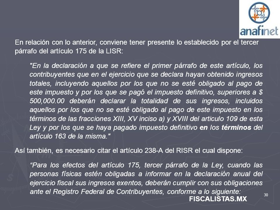 En relación con lo anterior, conviene tener presente lo establecido por el tercer párrafo del artículo 175 de la LISR: