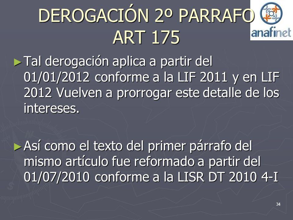 DEROGACIÓN 2º PARRAFO ART 175