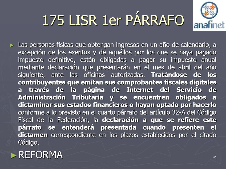 175 LISR 1er PÁRRAFO REFORMA