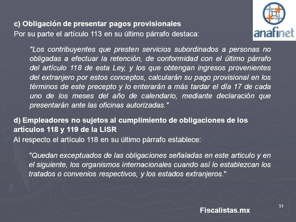 c) Obligación de presentar pagos provisionales