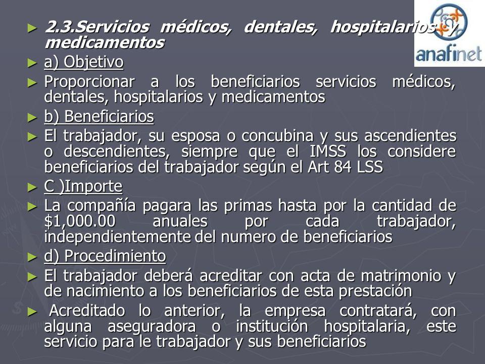 2.3.Servicios médicos, dentales, hospitalarios y medicamentos