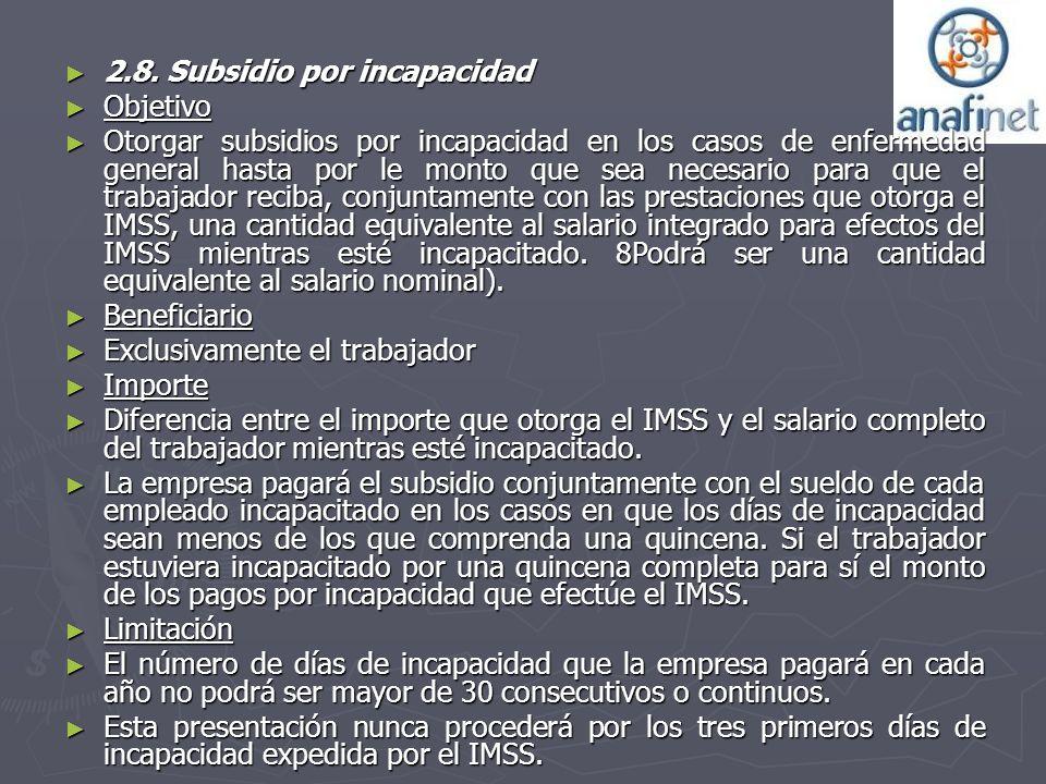 2.8. Subsidio por incapacidad