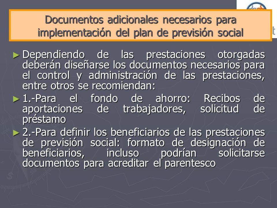 Documentos adicionales necesarios para implementación del plan de previsión social