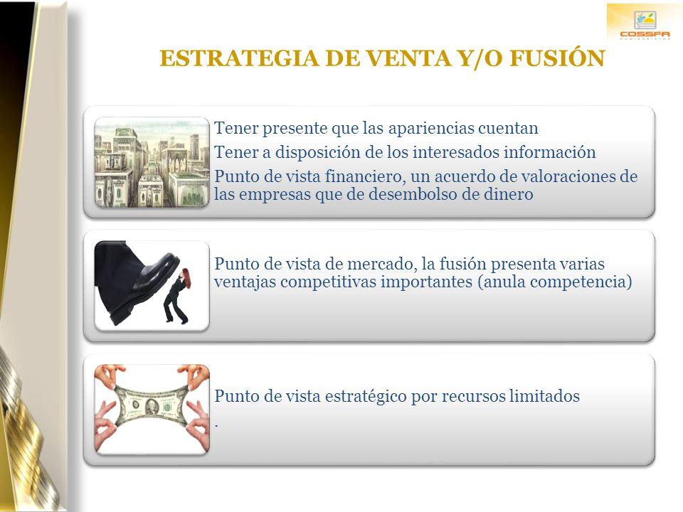 ESTRATEGIA DE VENTA Y/O FUSIÓN