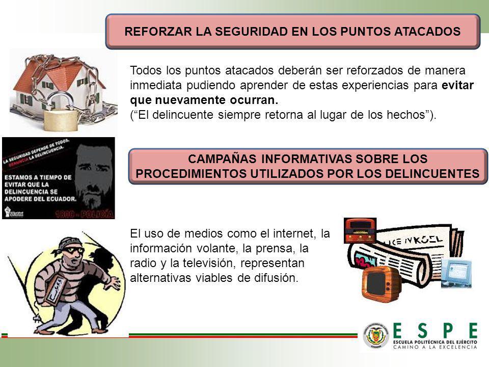 REFORZAR LA SEGURIDAD EN LOS PUNTOS ATACADOS