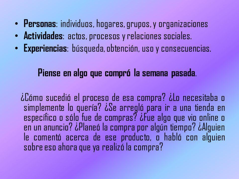 Personas: individuos, hogares, grupos, y organizaciones