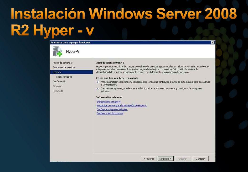 Instalación Windows Server 2008 R2 Hyper - v