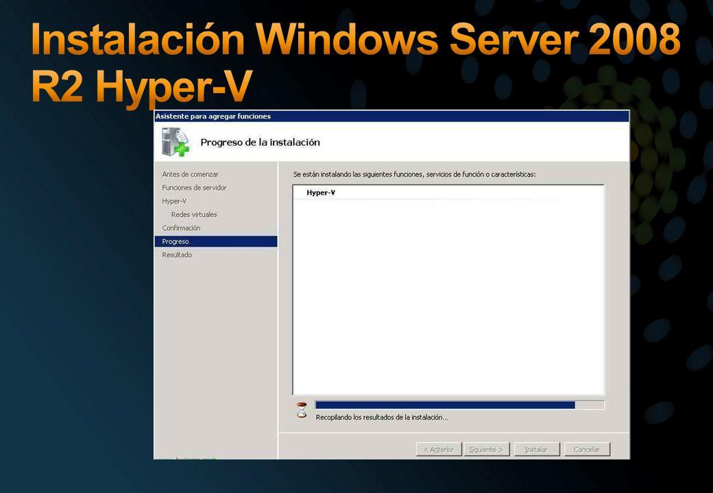 Instalación Windows Server 2008 R2 Hyper-V