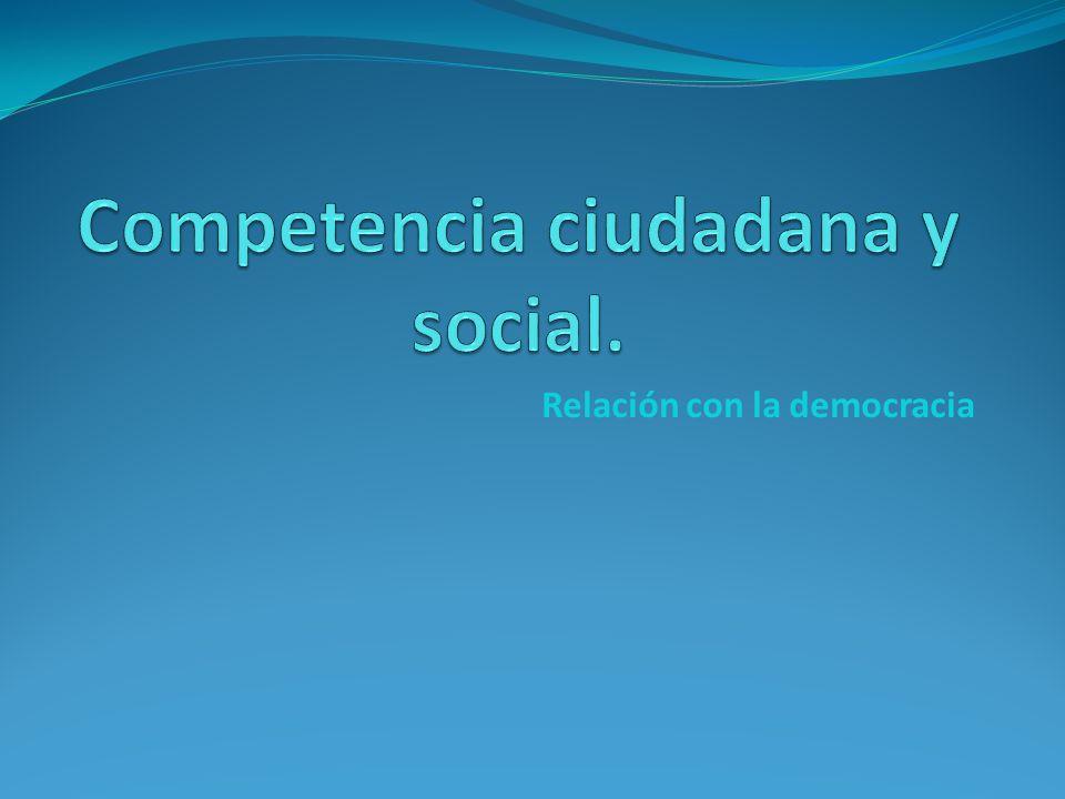 Competencia ciudadana y social.