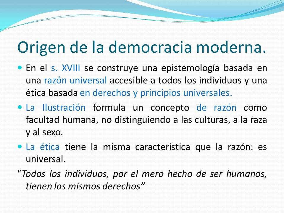 Origen de la democracia moderna.