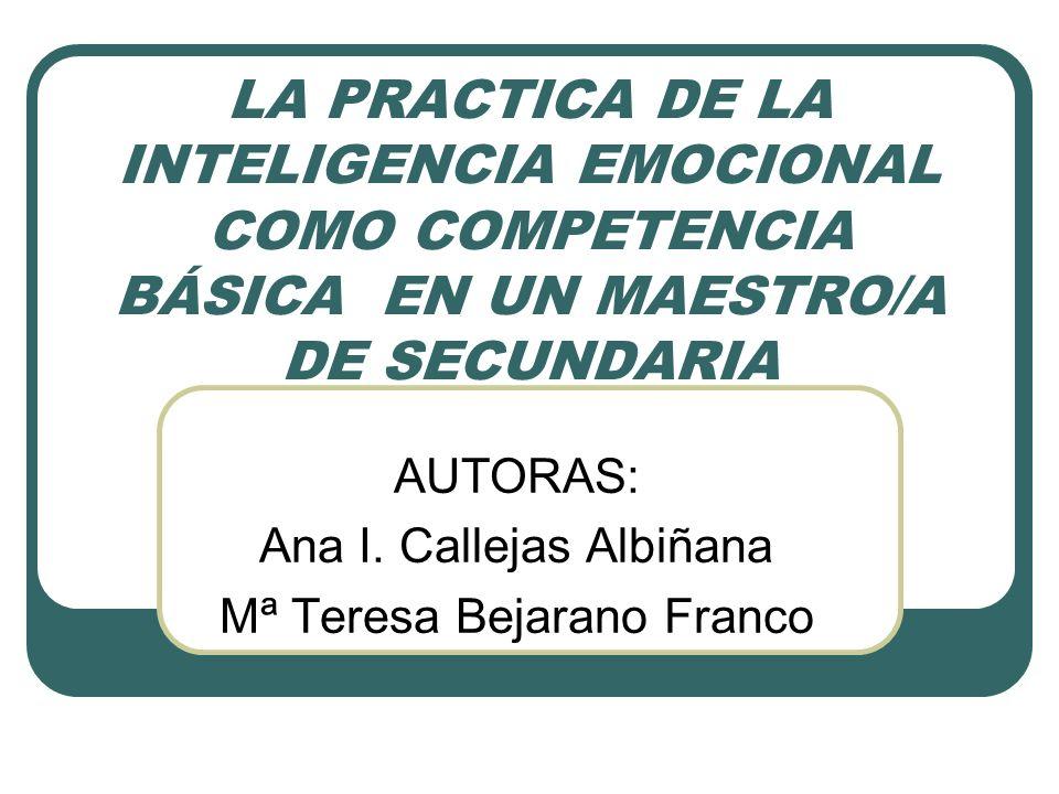AUTORAS: Ana I. Callejas Albiñana Mª Teresa Bejarano Franco