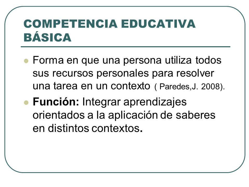 COMPETENCIA EDUCATIVA BÁSICA