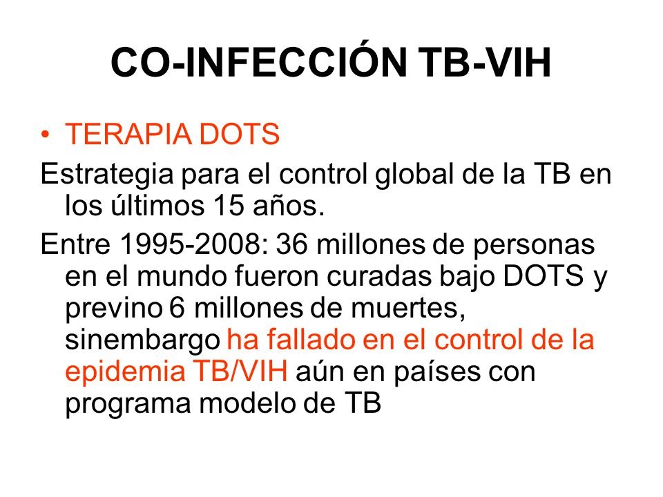 CO-INFECCIÓN TB-VIH TERAPIA DOTS